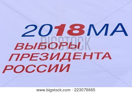 Presidential Elections In Russia In 2018. The Concept Of The Russian Elections . 2018 March presidential elections in Russia