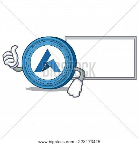 Thumbs up with board Ardor coin character cartoon vector illustration