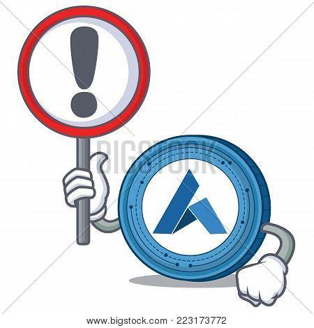 With sign Ardor coin character cartoon vector illustration