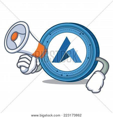 With megaphone Ardor coin character cartoon vector illustration