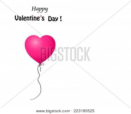 Happy Valentine's day greeting card with pink cartoon heart shaped helium balloon isolated on white background with space for text. Vector illustration, template.