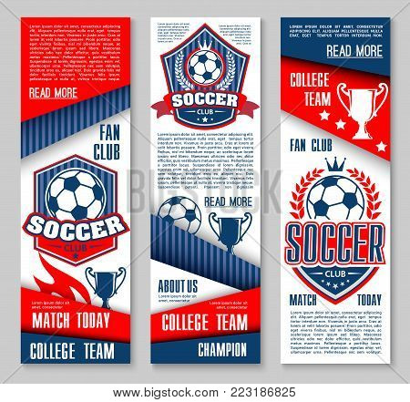Soccer club match game banners for college league team football tournament. Vector design template of victory cup and soccer ball goal, flag and star on arena stadium, laurel wreath and champion prize
