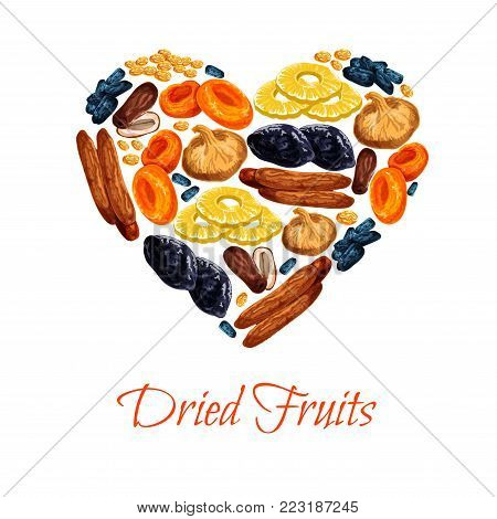 Dried fruits poster in heart shape of sweet dry fruit snacks. Vector dried apricots, dates or raisins and prunes. sweet mix of figs, pineapple or cherry and fruit desserts for shop or market
