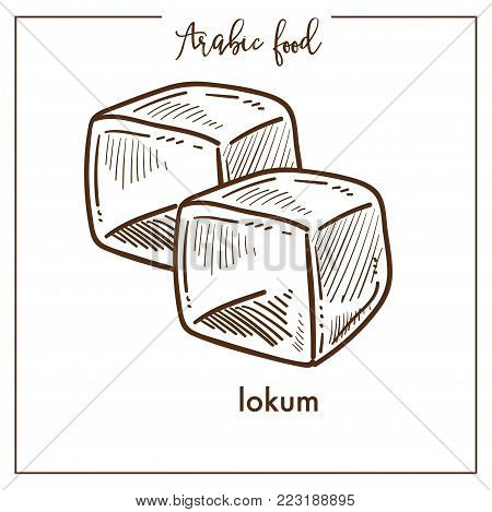 Delicious sweet cubes of lokum from Arabic food. Oriental dessert made of sugar or flour, with the addition of starch and nuts isolated monochrome cartoon flat vector illustration on white background.