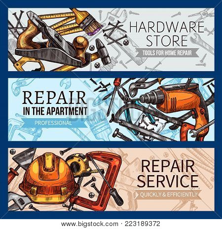 Home repair work tools and hardware store banners set. Vector sketch construction tools, carpentry hammer or saw, woodwork drill or screwdriver and grinder, house renovation trowel and paint brush
