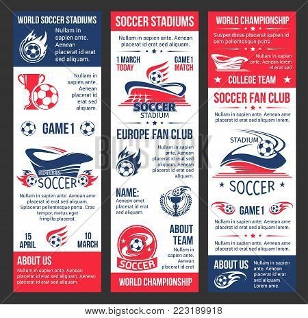 Soccer world championship banners design template for football college league team game or fan club match tournament. Vector soccer ball on arena stadium, flags and stars