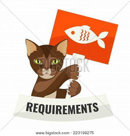 Requirements from cat requiring food with protest placard depicting fresh fish, vector illustration in care about domestic animals concept isolated