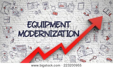 Equipment Modernization - Business Concept. Inscription on the White Brickwall with Doodle Icons Around. Equipment Modernization Drawn on Brick Wall. Illustration with Hand Drawn Icons.