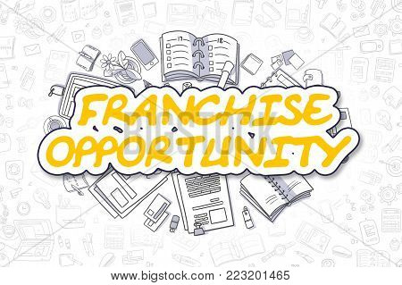 Franchise Opportunity Doodle Illustration of Yellow Inscription and Stationery Surrounded by Doodle Icons. Business Concept for Web Banners and Printed Materials.