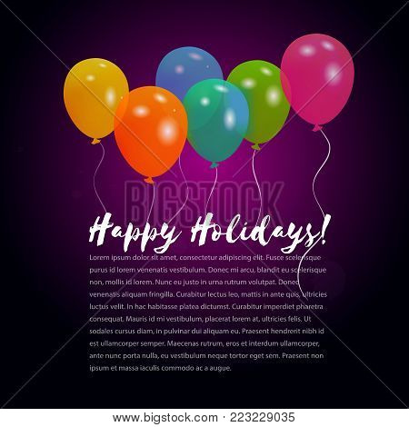 Vector background with colorful helium balloons Happy holidays design template