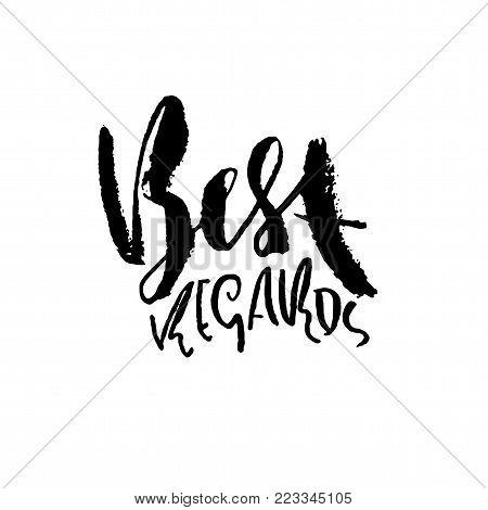Best Regards. Hand Drawn Modern Dry Brush Lettering. Handwritten Calligraphy Card. Vector Illustrati