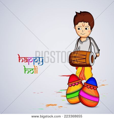 illustration of a boy playing drum and pots with happy Holi text on the occasion of Hindu Festival Holi