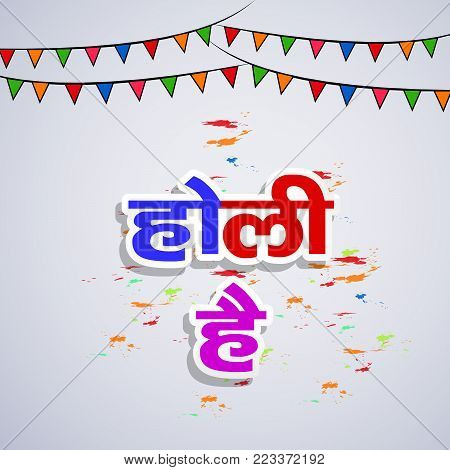illustration of happy Holi text in hindi language and decoration on the occasion of Hindu Festival Holi