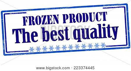 Rubber stamp with text frozen product the best quality inside, vector illustration