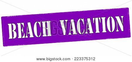 Rubber stamp with text beach vacation inside, vector illustration