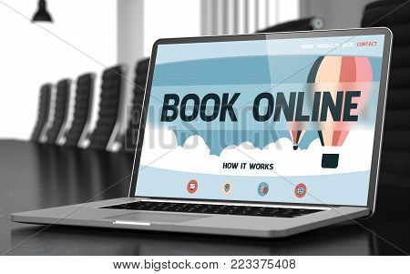 Modern Meeting Room with Laptop Showing Landing Page with Text Book Online. Closeup View. Blurred Image. Selective focus. 3D Render.