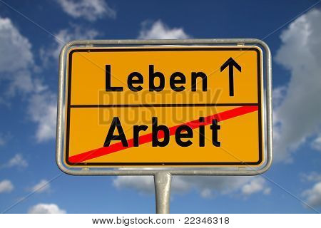 German Road Sign Work And Life