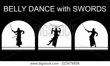 Set of black silhouettes of an Oriental dancer on stage with arched vault. Graceful belly dance with swords. Dancing black woman warrior on a white background.