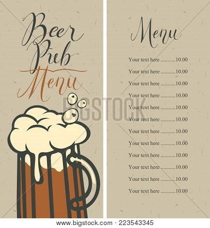 Vector menu with price list for beer pub with a handwritten inscriptions and a full glass of frothy beer on the background of old cardboard in retro style.