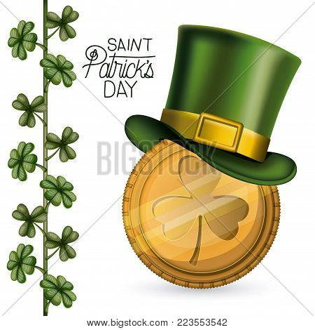 poster saint patricks day with gold coin with clover emblem and top hat and climbing plant of clovers in colorful silhouette over white background vector illustration