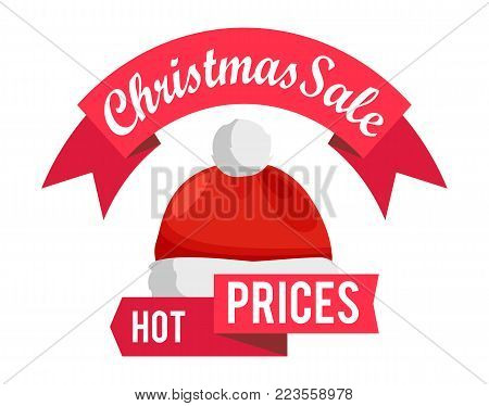 Hot prices Christmas sale promo label with Santa Claus hat, red ribbons, advertisement badge with winter headwear icon isolated on white vector