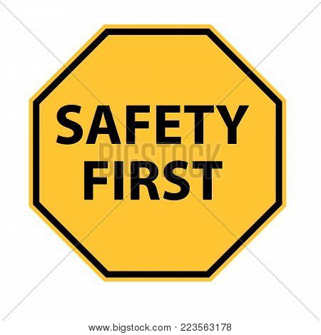safety first logo on white background. safety first symbol. safety sign.