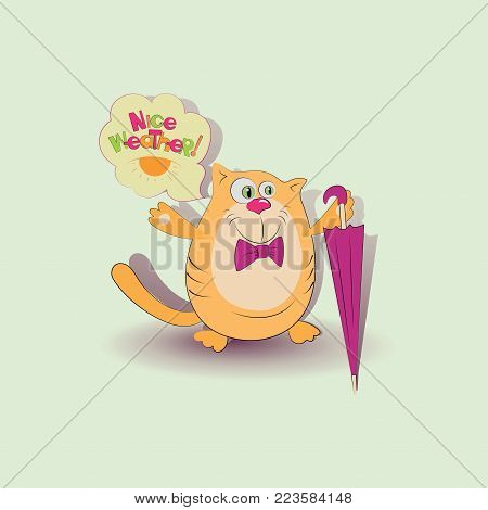 Nice weather! Cat with an umbrella. Sticker, emblem, banner, poster with greeting. Design for mobile messaging, scrapbooking, for printing on clothes or dishes.