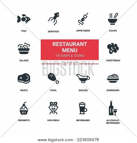 Restaurant menu - line design silhouette icons set. High quality black pictograms. Appetizers, soups, salad, seafood, fish, vegetarian, meat, fowl, sauce, garnishes, desserts, for kids, soft, alcoholic beverages
