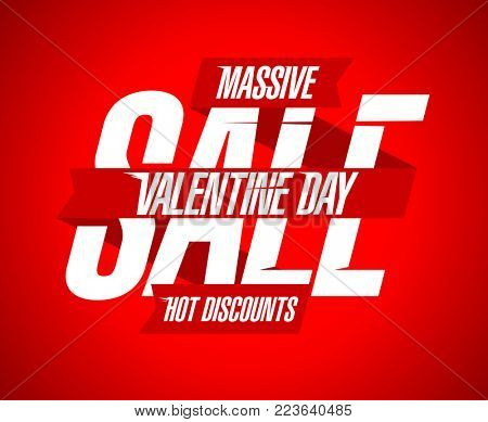 Valentine`s day sale, hot discounts, red and white design with ribbons, rasterized version