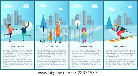Wintertime placards and text sample with letterings, skating couple, skiing man, family walking dog and girl with snowball vector illustration
