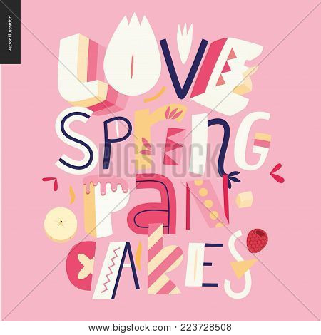 Lettering composition Love Spring Pancakes on the pink background