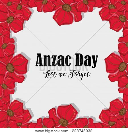 remenbrance anzac day with flowers design vector illustration