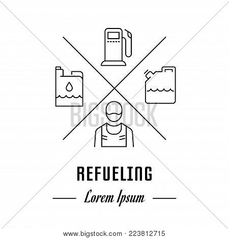 Vector logo refueling. Hipster emblem, label or banner for refueling. Line sign with elements. Concept brand.