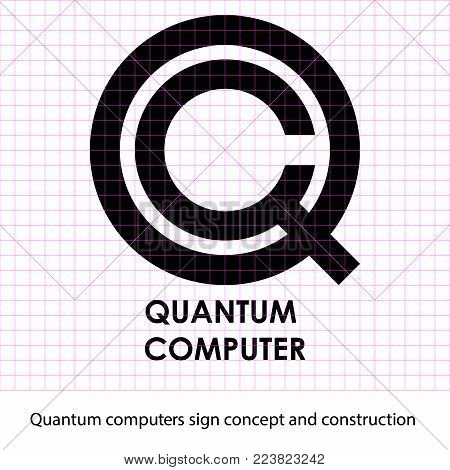 Quantum computers sign concept and construction layout