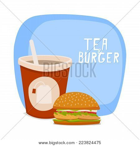 Tea and burger. Fast food to takeaway. Vector illustration.