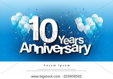 10th years anniversary greeting card lettering template with balloon and confetti. Design for invitation card, banner, web, header and flyer. vector illustrator
