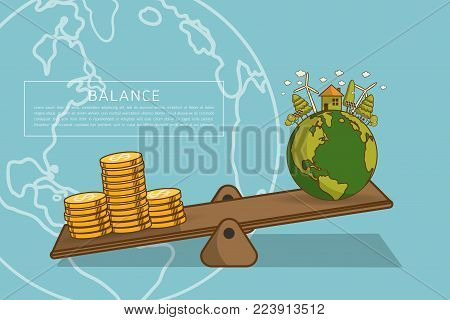 World globe on a scale with heaps of gold dollar coins.The different of Environmentally landscape factory and forest ,green earth- ecology concept green information . Balance concept. Flat vector illustration Balance concept. Flat vector illustration