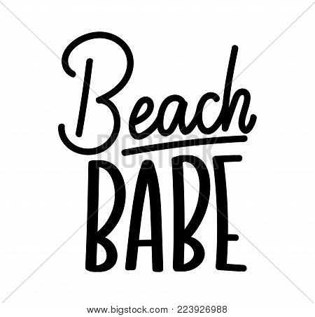 Beach babe lettering quote with hashtag. Summer inspirational quote. Summer t-shirts print,sign, invitation, poster.