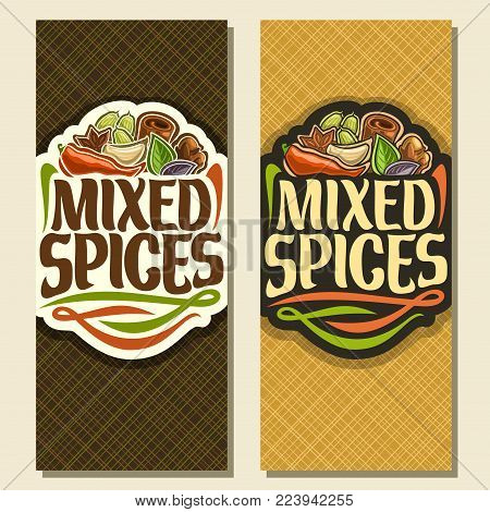 Vector vertical banners for Spices, original brush typeface for title text mixed spices, in heap of indian condiments hot chilli pepper, clove of garlic, leaves of basil, star anise spice and cinnamon