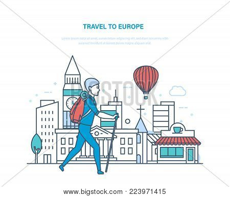 Travel to europe. Holding vacation, holidays, summer in Europe, getting acquainted with sights, culture, buildings. Hiking, camping, walking tours in city, hitchhiking. Illustration thin line design.
