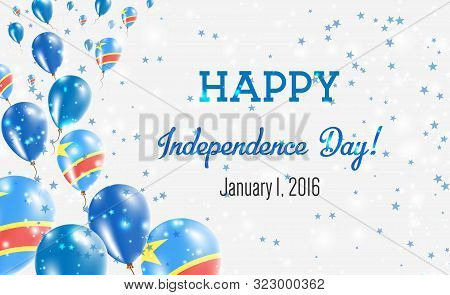 Congo, The Democratic Republic Of The Independence Day Greeting Card.. Flying Balloons In Congo, The