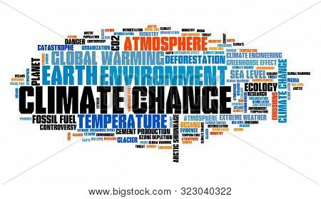 Climate Change Word Cloud. Environment And Global Warming Issues.