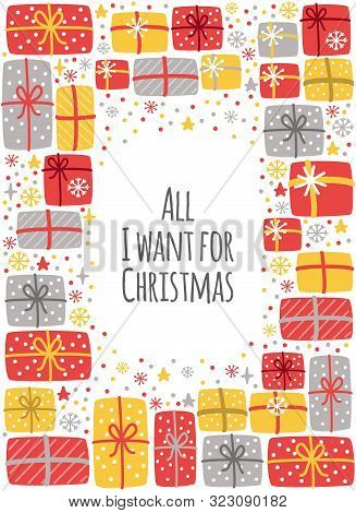 Cute All I Want For Christmas Background With Hand Drawn Christmas Present Boxes And Snowflakes