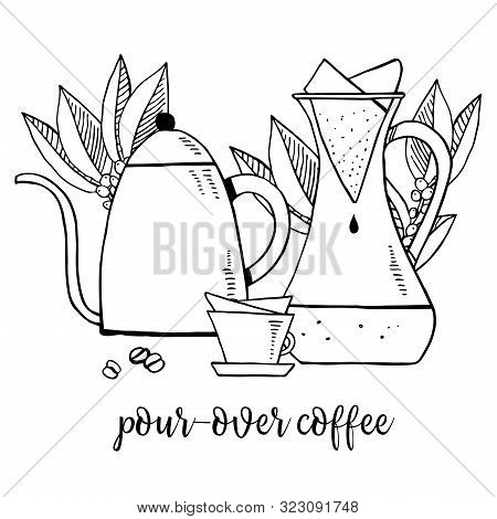 Pour-over Coffee. Composition With Gooseneck Kettle, Carafe, Filters And Cup. Hand Drawn Outline Ske