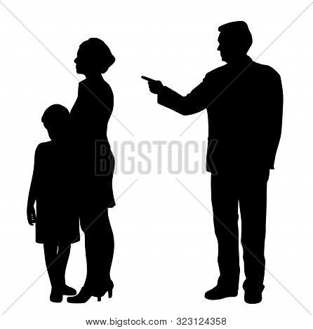 Abusive Man Husband Father Emotionally Abusing Woman Wife And Scared Child. Family Domestic Violence