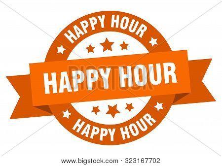 Happy Hour Ribbon. Happy Hour Round Orange Sign. Happy Hour