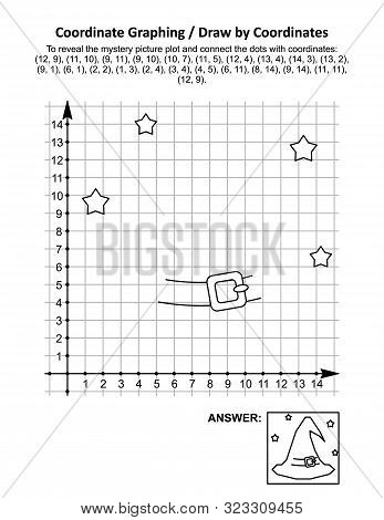 Coordinate Graphing, Or Draw By Coordinates, Math Worksheet With Halloween Witch Hat: To Reveal The