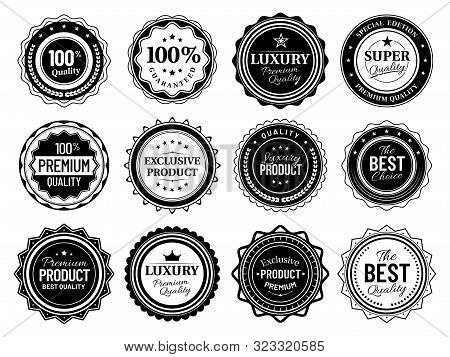 Premium Quality Badges. Best Choise Emblem, Vintage Labels And Retro Stencil Badge. Product Quality