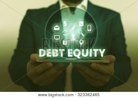Text sign showing Debt Equity. Conceptual photo dividing companys total liabilities by its stockholders. poster