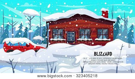 Winter Season Blizzard Warning. Car House Building In Forest Covered Snow Vector Illustration. Snows